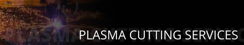 Plasma Cutting Services