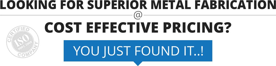 Superior Metal Manufacturing at Efficient Pricing